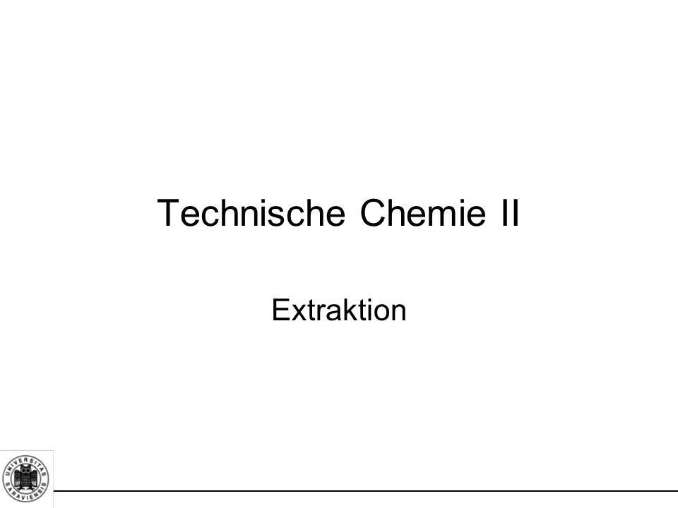 Extraktion Technische Chemie II