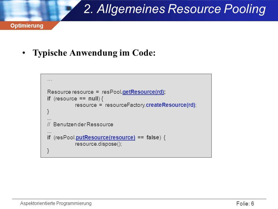 Optimierung Aspektorientierte Programmierung Folie: 7 2.