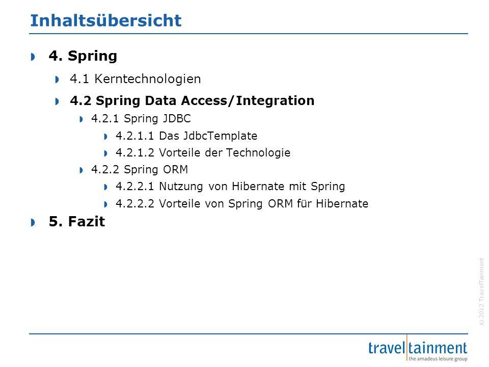 © 2012 TravelTainment Vereinfachtes Mapping  RowMapper- Interface Implementierung Nutzung