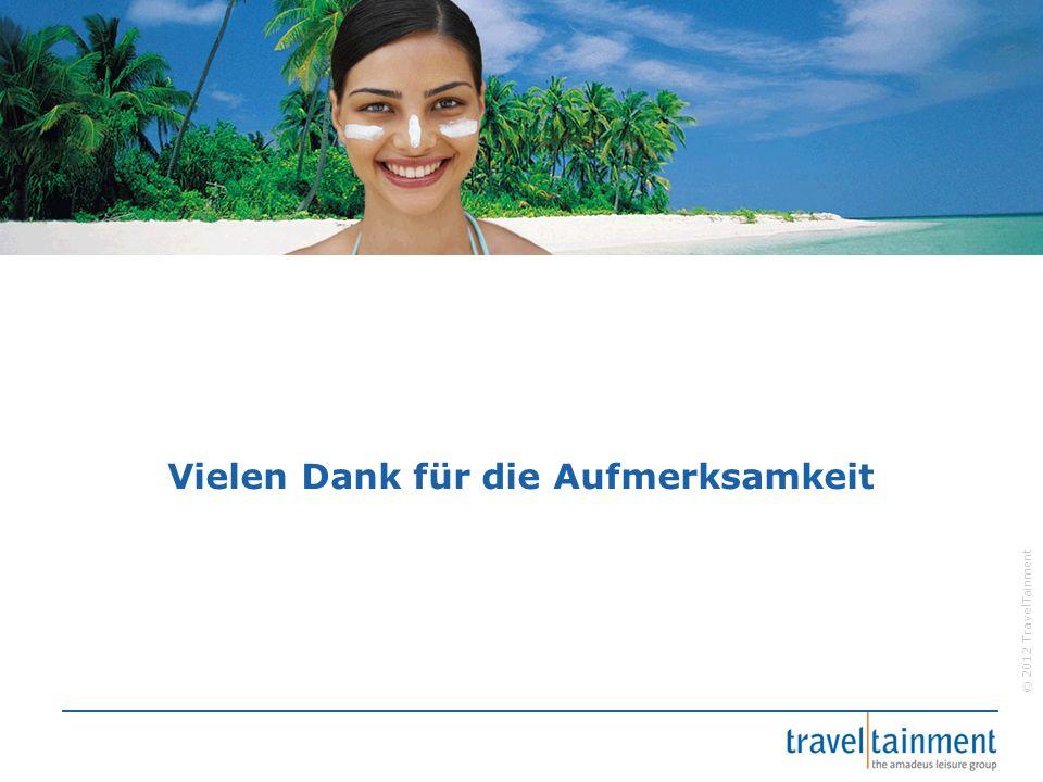 © 2012 TravelTainment Vielen Dank für die Aufmerksamkeit