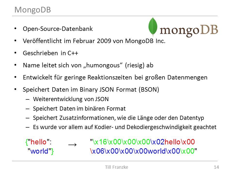 Open-Source-Datenbank Veröffentlicht im Februar 2009 von MongoDB Inc.