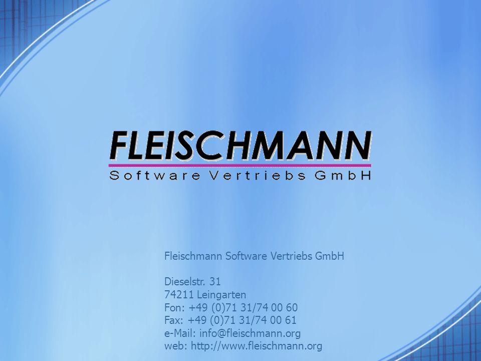 Fleischmann Software Vertriebs GmbH Dieselstr. 31 74211 Leingarten Fon: +49 (0)71 31/74 00 60 Fax: +49 (0)71 31/74 00 61 e-Mail: info@fleischmann.org
