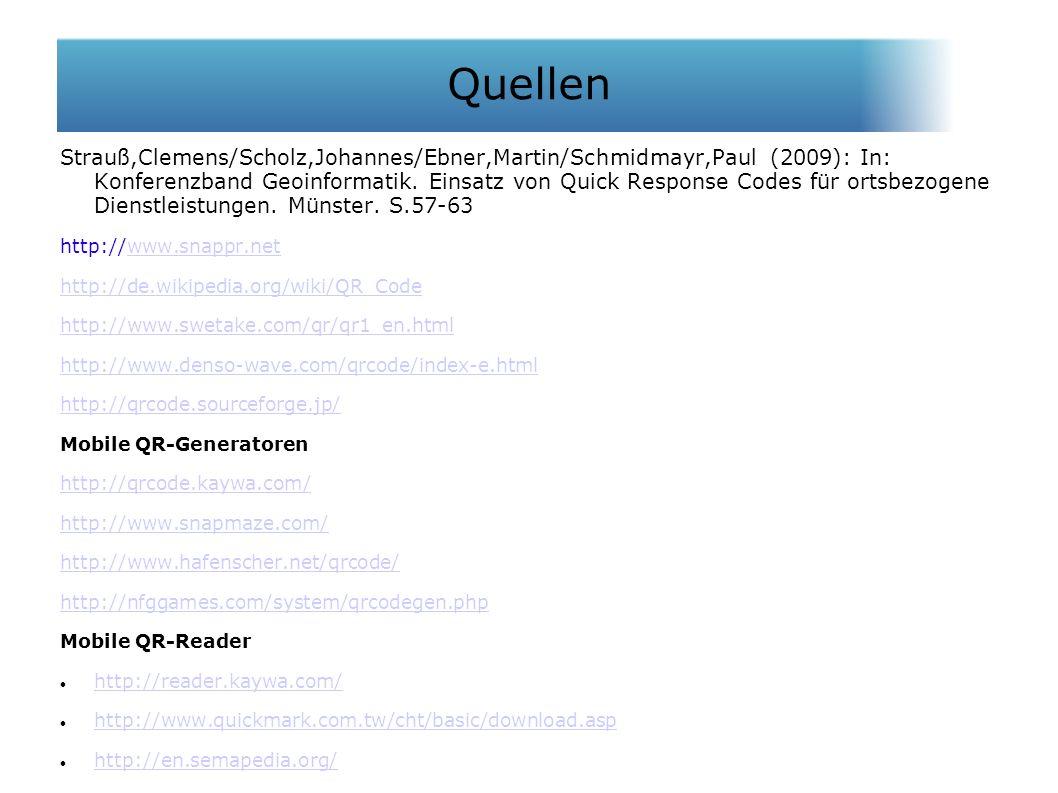Strauß,Clemens/Scholz,Johannes/Ebner,Martin/Schmidmayr,Paul (2009): In: Konferenzband Geoinformatik. Einsatz von Quick Response Codes für ortsbezogene