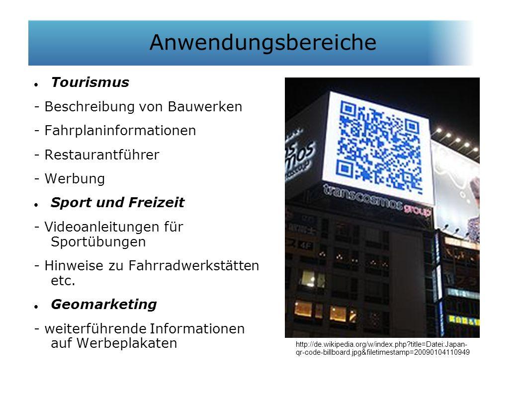 Tourismus - Beschreibung von Bauwerken - Fahrplaninformationen - Restaurantführer - Werbung Sport und Freizeit - Videoanleitungen für Sportübungen - Hinweise zu Fahrradwerkstätten etc.