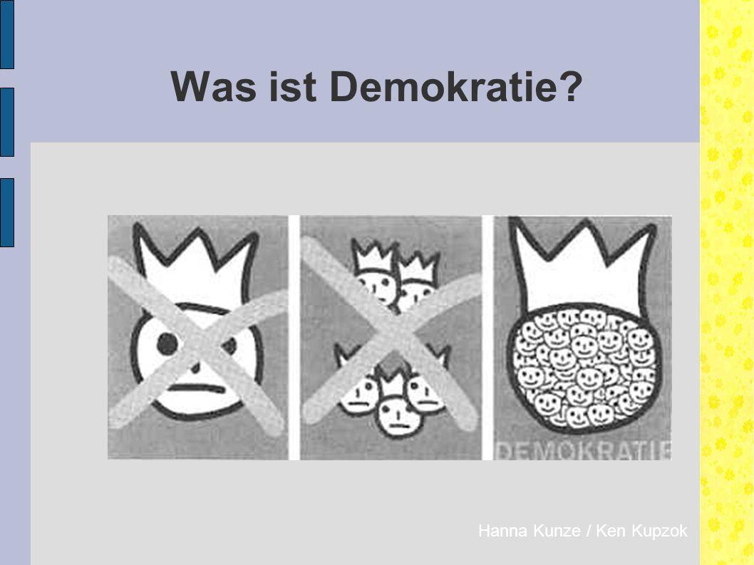 Was ist Demokratie Hanna Kunze / Ken Kupzok
