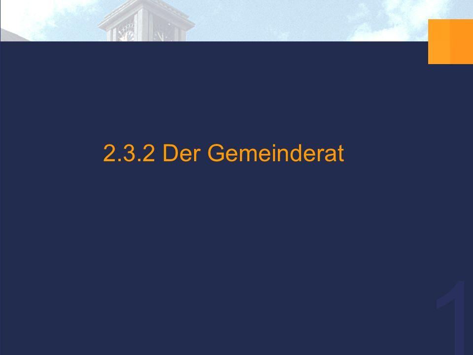 17 2.3.2 Der Gemeinderat