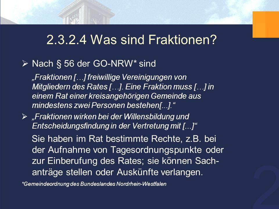21 2.3.2.4 Was sind Fraktionen.