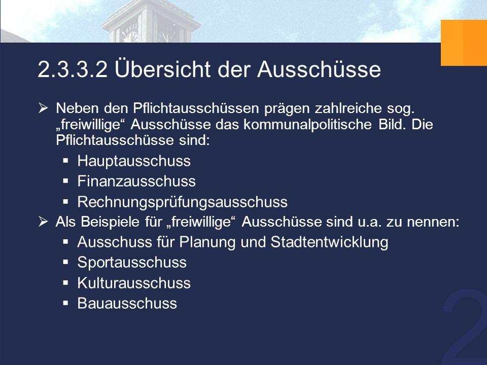 26 2.3.3.2 Übersicht der Ausschüsse  Neben den Pflichtausschüssen prägen zahlreiche sog.