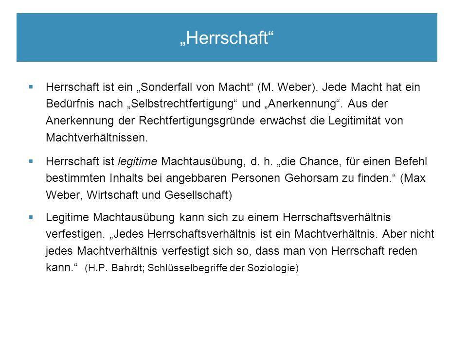 """Sozialisation im Lebenslauf  Herrschaft ist ein """"Sonderfall von Macht (M."""