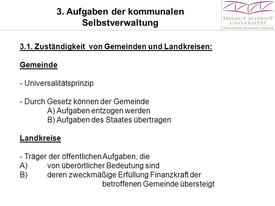 3.Aufgaben der kommunalen Selbstverwaltung 3.1.