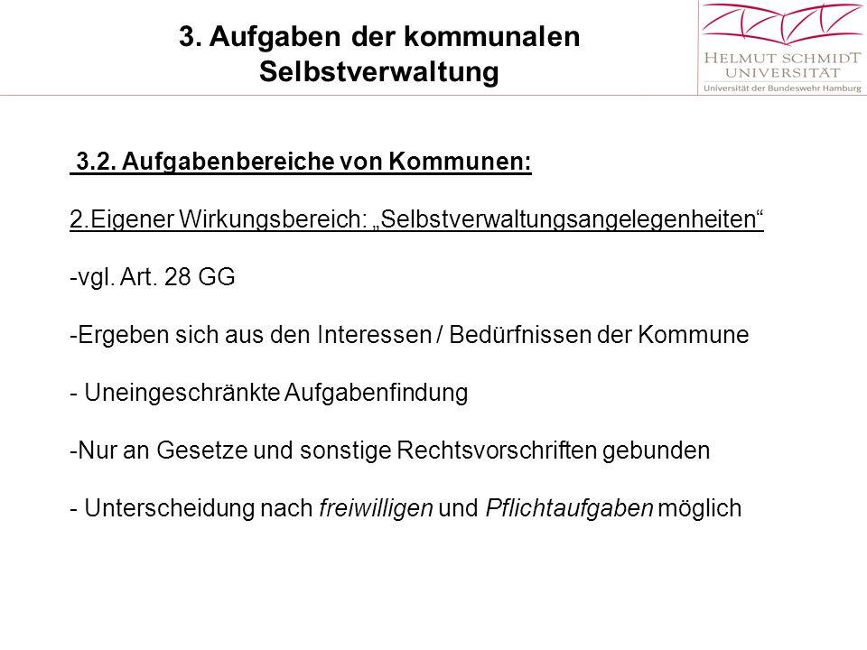 3.Aufgaben der kommunalen Selbstverwaltung 3.2.
