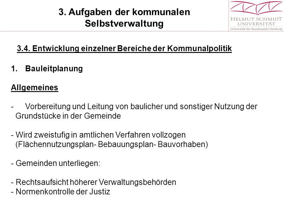3.Aufgaben der kommunalen Selbstverwaltung 3.4.