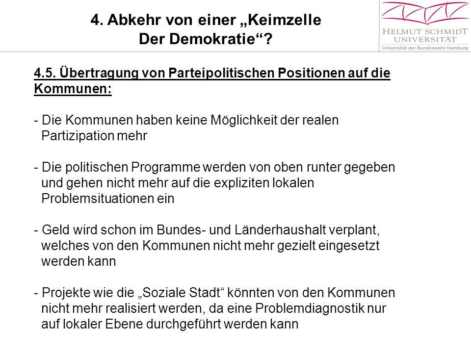 """4.Abkehr von einer """"Keimzelle Der Demokratie . 4.5."""