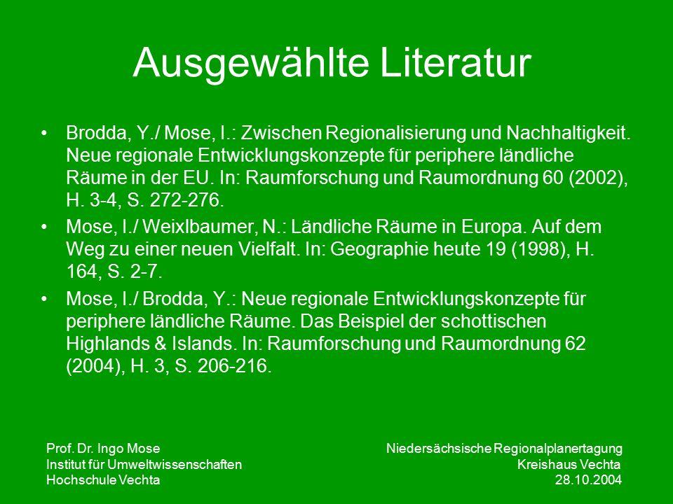 Prof. Dr. Ingo Mose Niedersächsische Regionalplanertagung Institut für UmweltwissenschaftenKreishaus Vechta Hochschule Vechta 28.10.2004 Ausgewählte L