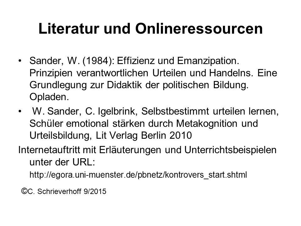 Literatur und Onlineressourcen Sander, W. (1984): Effizienz und Emanzipation.
