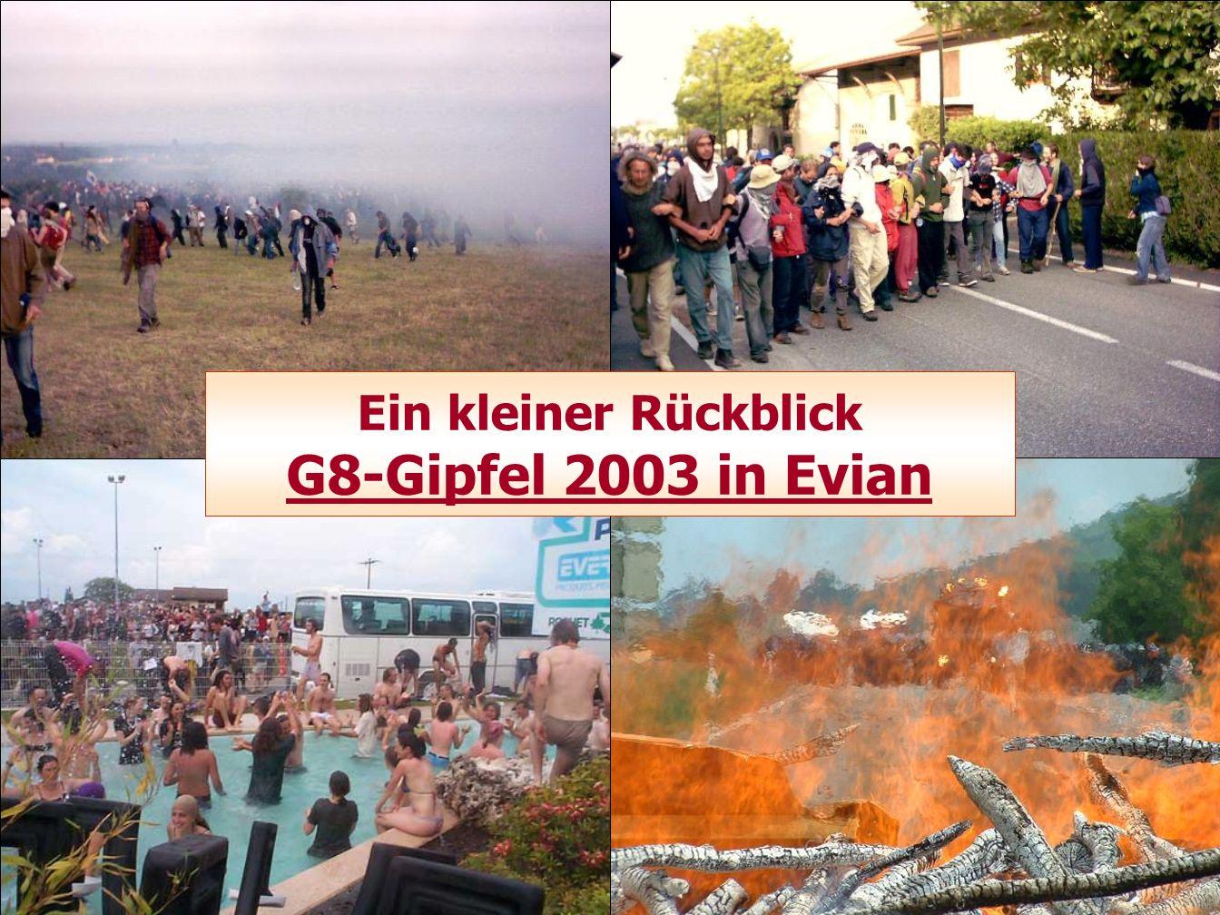 Ein kleiner Rückblick G8-Gipfel 2003 in Evian