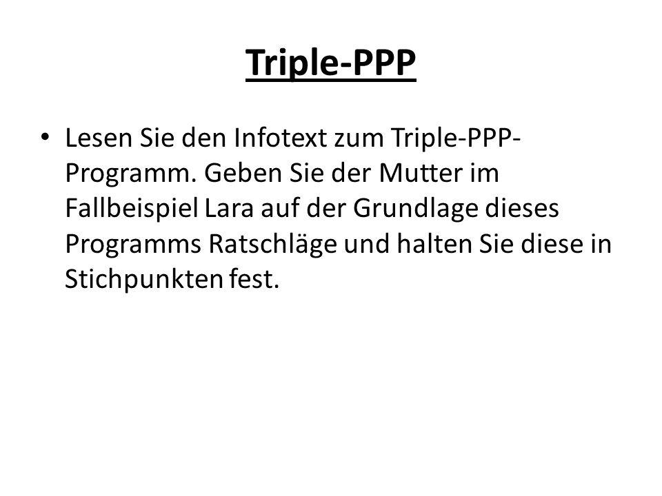 Triple-PPP Lesen Sie den Infotext zum Triple-PPP- Programm.