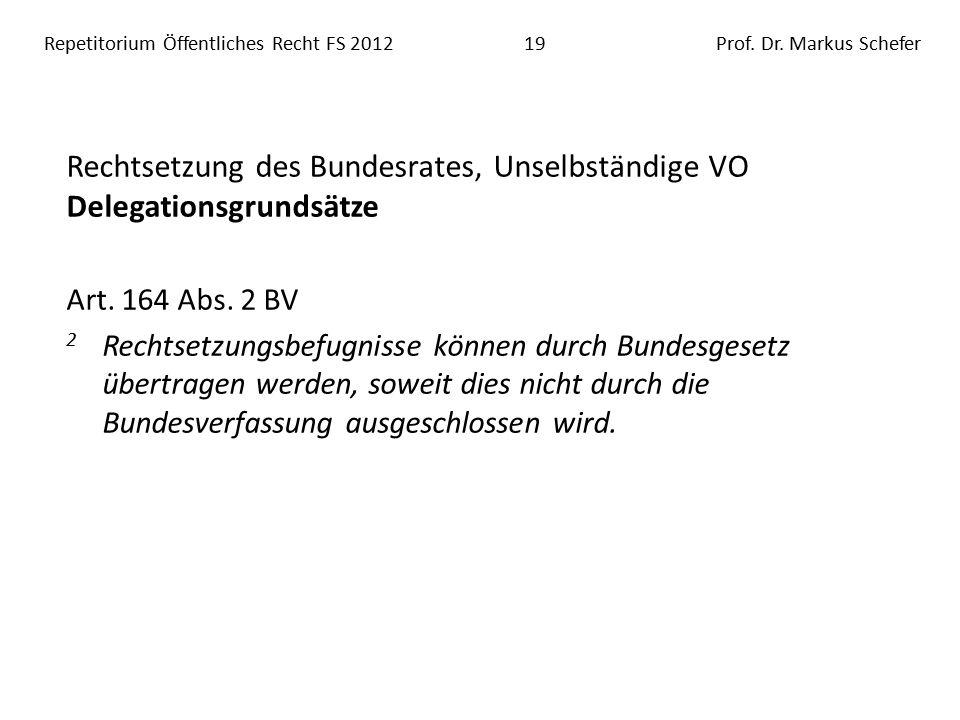 Repetitorium Öffentliches Recht FS 201219Prof. Dr.