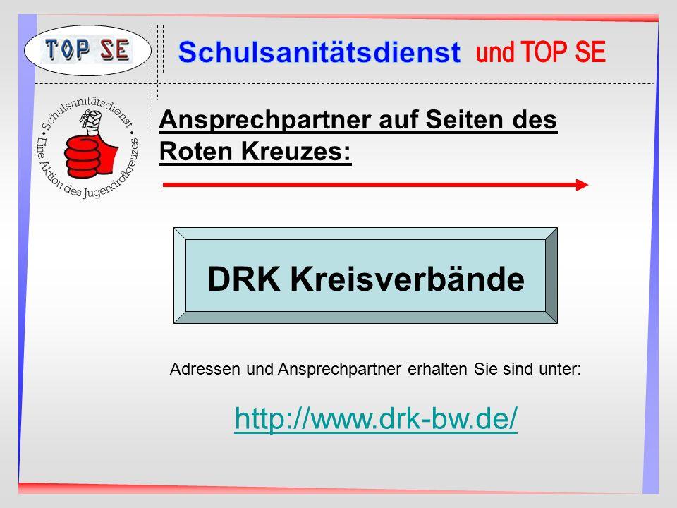 Ansprechpartner auf Seiten des Roten Kreuzes: Adressen und Ansprechpartner erhalten Sie sind unter: http://www.drk-bw.de/ DRK Kreisverbände