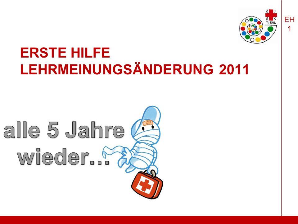 EH 1 ERSTE HILFE LEHRMEINUNGSÄNDERUNG 2011