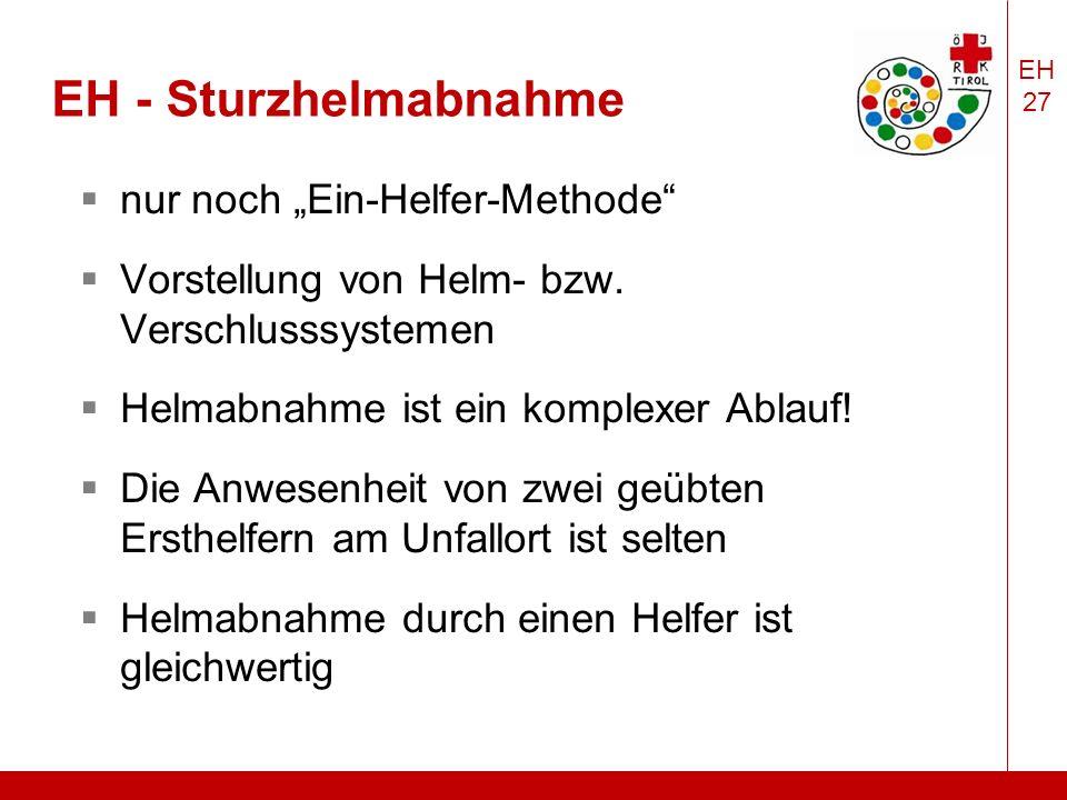 """EH 27 EH - Sturzhelmabnahme  nur noch """"Ein-Helfer-Methode  Vorstellung von Helm- bzw."""