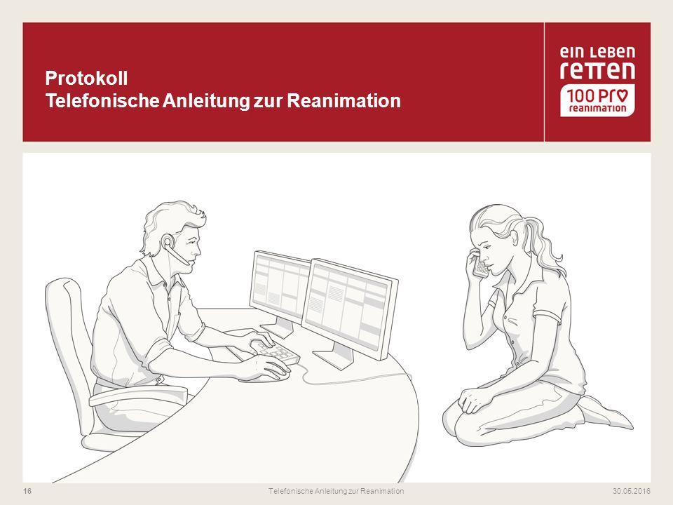 30.05.2016Telefonische Anleitung zur Reanimation16