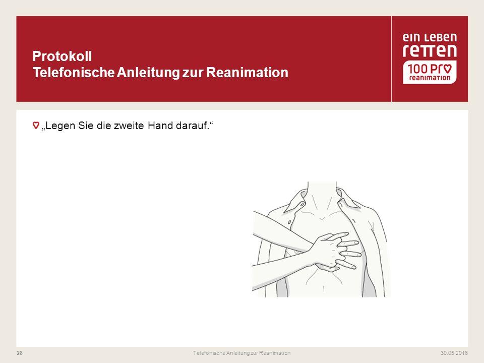 """""""Legen Sie die zweite Hand darauf."""" 30.05.2016Telefonische Anleitung zur Reanimation28"""