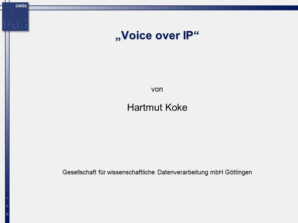 """Gesellschaft für wissenschaftliche Datenverarbeitung mbH Göttingen von """"Voice over IP Hartmut Koke"""