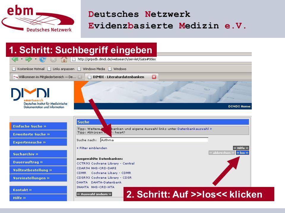 Deutsches Netzwerk Evidenzbasierte Medizin e.V. 1.