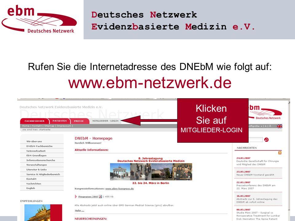 Deutsches Netzwerk Evidenzbasierte Medizin e.V.Geben Sie bitte Benutzername und Passwort ein.