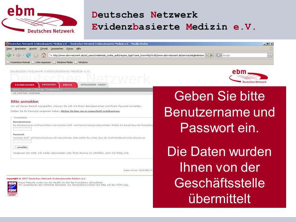 Deutsches Netzwerk Evidenzbasierte Medizin e.V. Geben Sie bitte Benutzername und Passwort ein.