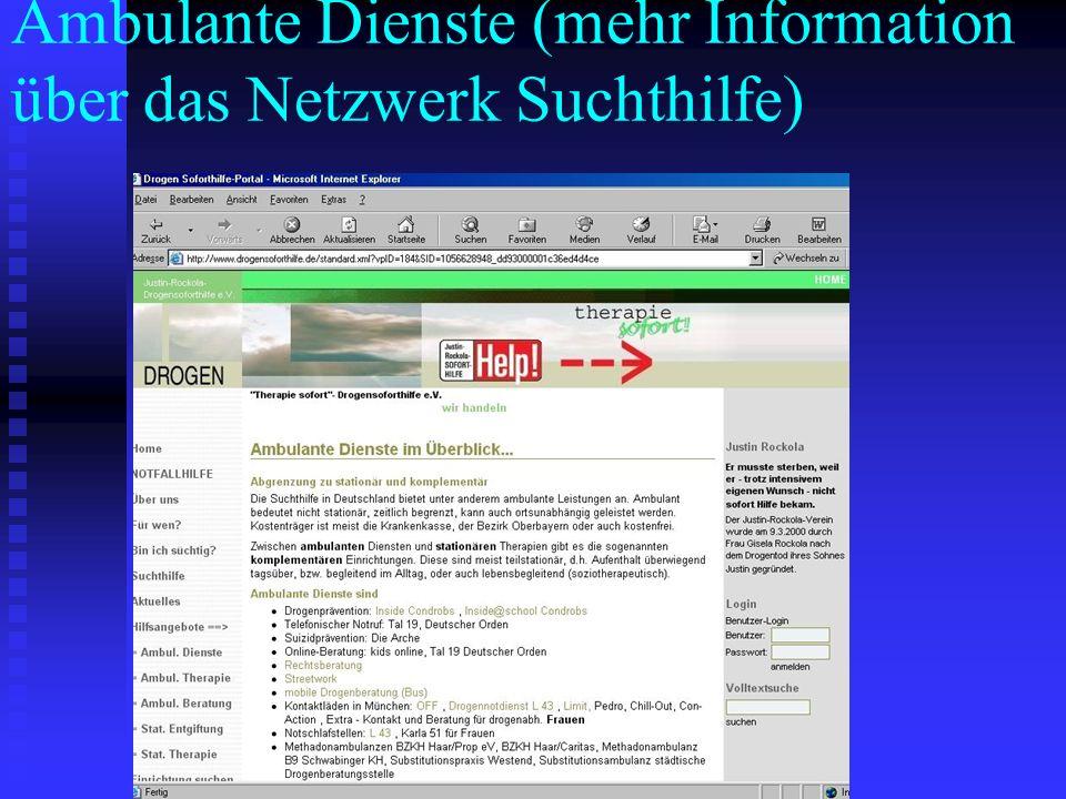 Ambulante Dienste (mehr Information über das Netzwerk Suchthilfe)