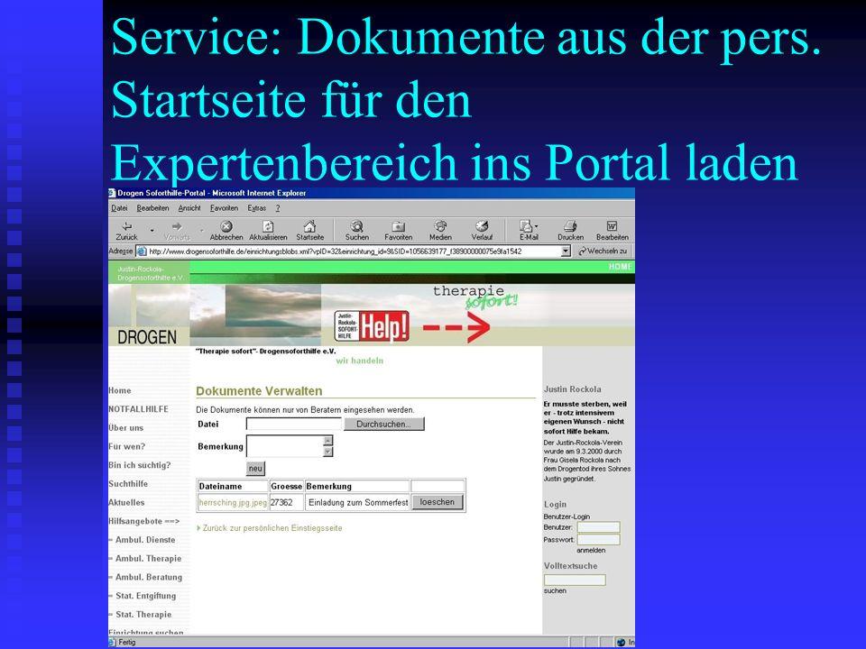 Service: Dokumente aus der pers. Startseite für den Expertenbereich ins Portal laden