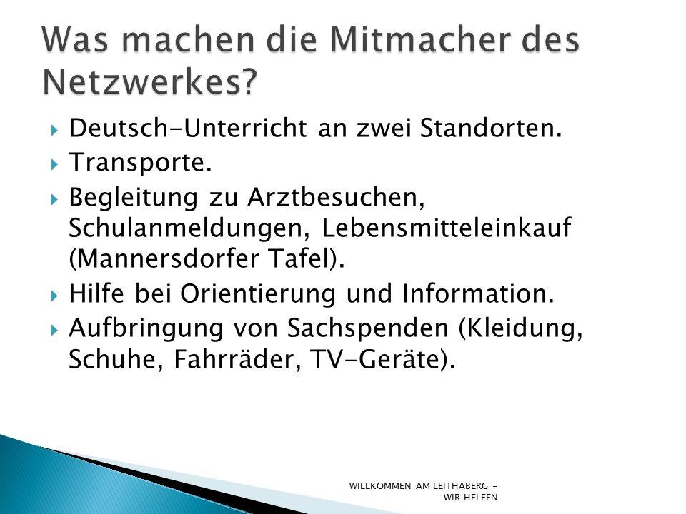  Deutsch-Unterricht an zwei Standorten.  Transporte.