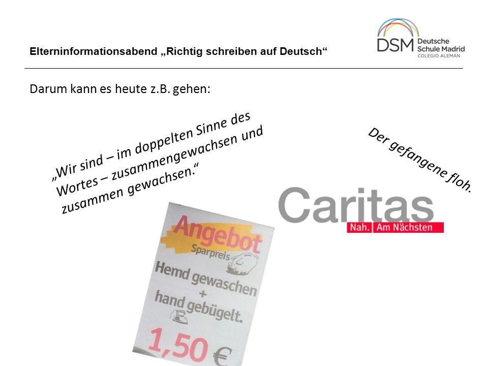"""Elterninformationsabend """"Richtig schreiben auf Deutsch Auch darum kann es heute z.B."""