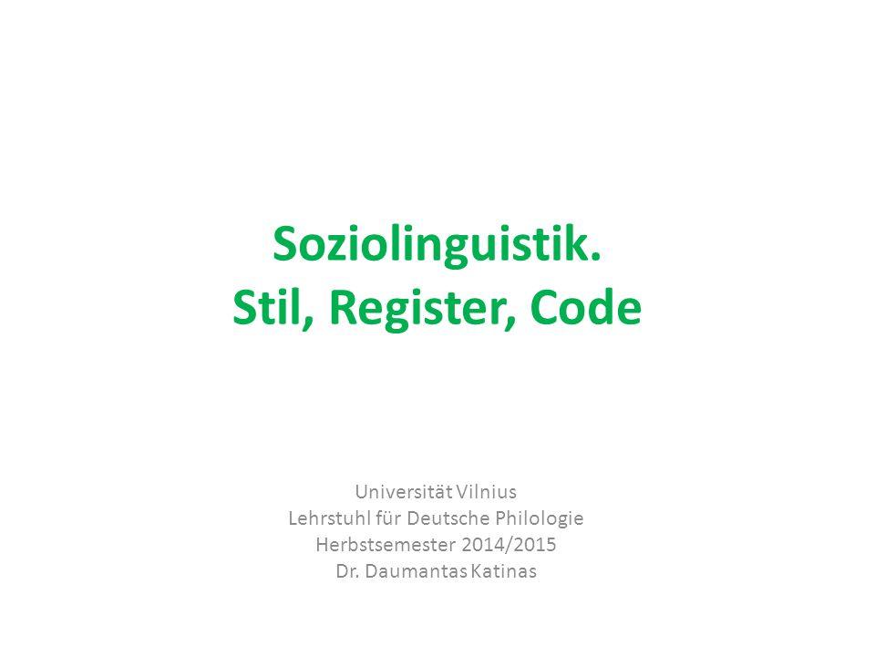 Soziolinguistik.