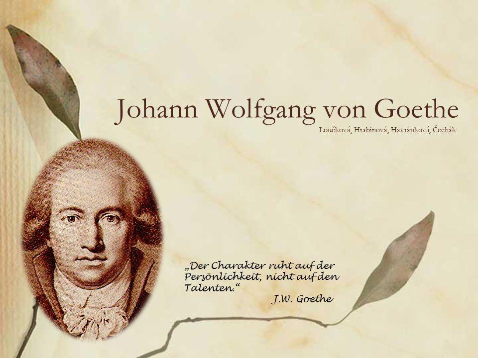 """Loučková, Hrabinová, Havránková, Čechák Johann Wolfgang von Goethe """"Der Charakter ruht auf der Persönlichkeit, nicht auf den Talenten. J.W."""