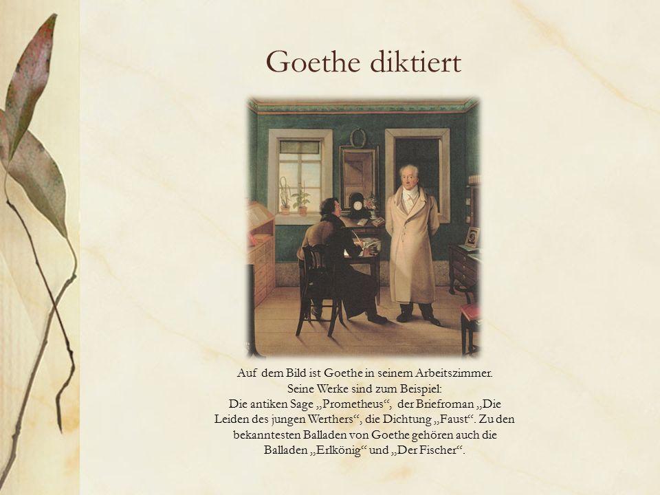 Goethe diktiert Auf dem Bild ist Goethe in seinem Arbeitszimmer.