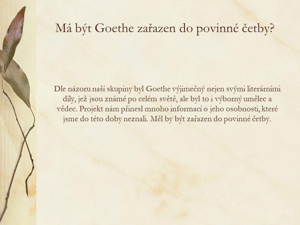 Má být Goethe zařazen do povinné četby.