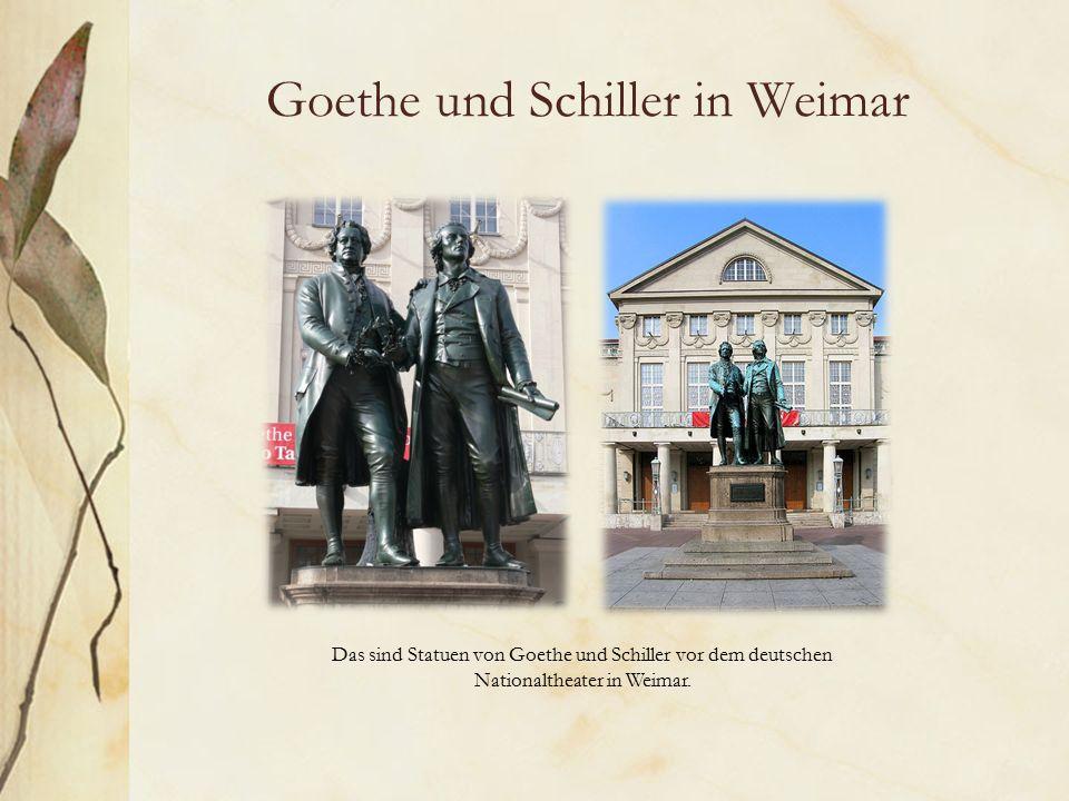 Goethe und Schiller in Weimar Das sind Statuen von Goethe und Schiller vor dem deutschen Nationaltheater in Weimar.