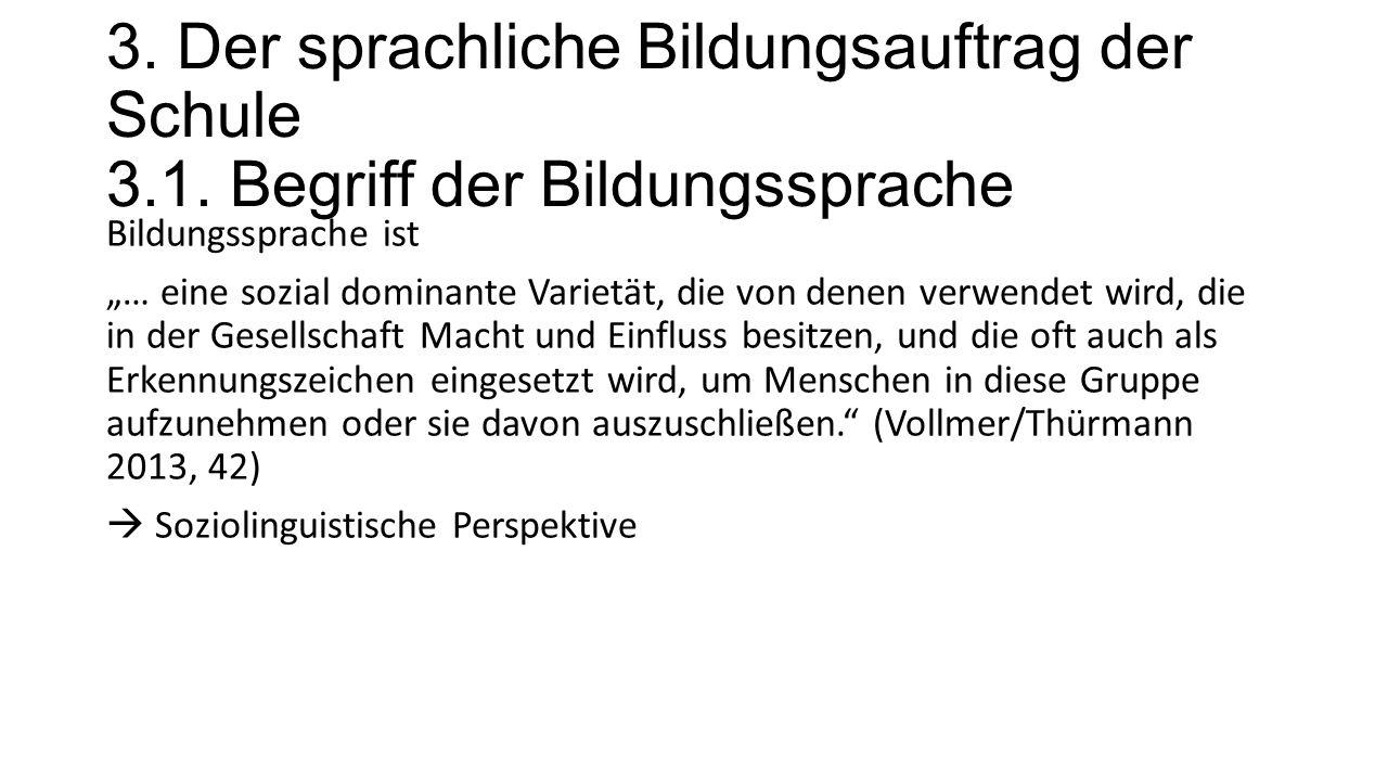 3. Der sprachliche Bildungsauftrag der Schule 3.1.