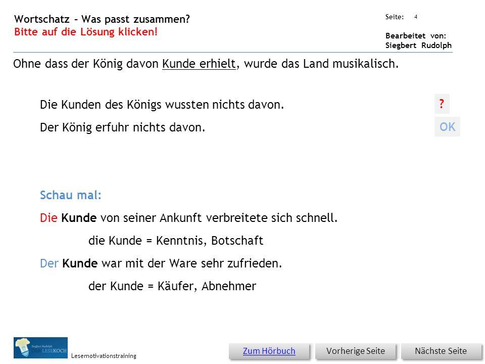 Übungsart: Seite: Bearbeitet von: Siegbert Rudolph Lesemotivationstraining Die Kunden des Königs wussten nichts davon.