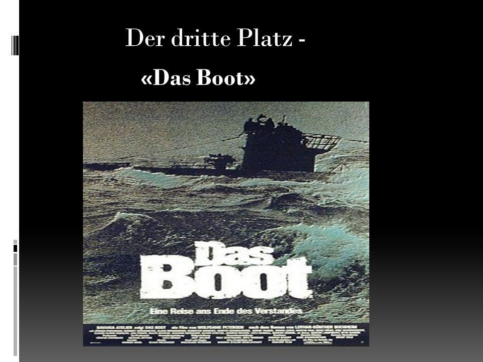 Der dritte Platz - «Das Boot»