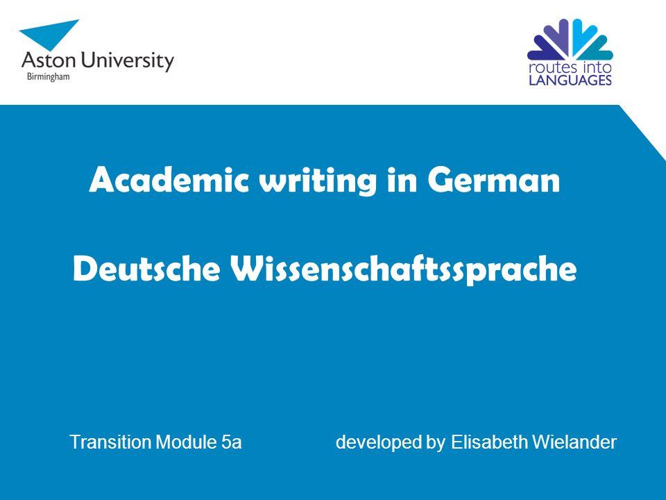 Allgemein Die meisten Regeln für das wissenschaftliche Schreiben im Englischen gelten auch für das Deutsche.
