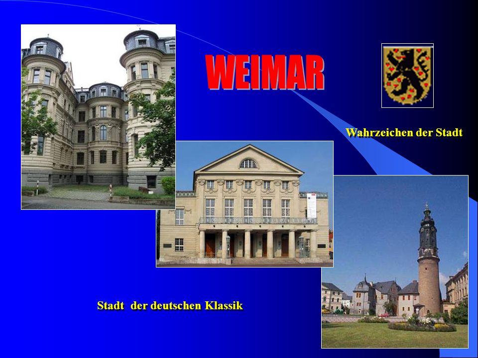 Wahrzeichen der Stadt Stadt der deutschen Klassik