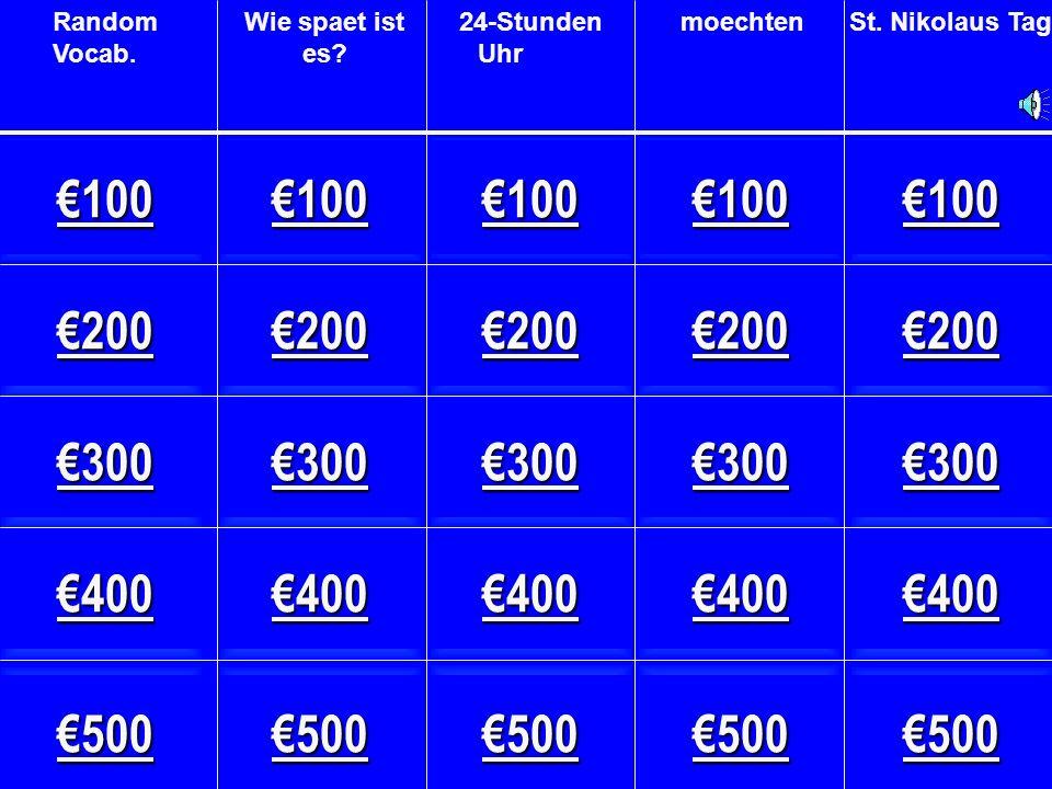 Ausnahmen - €400 Wer kommt am 6.Dezember.A. Frau Ditty B.