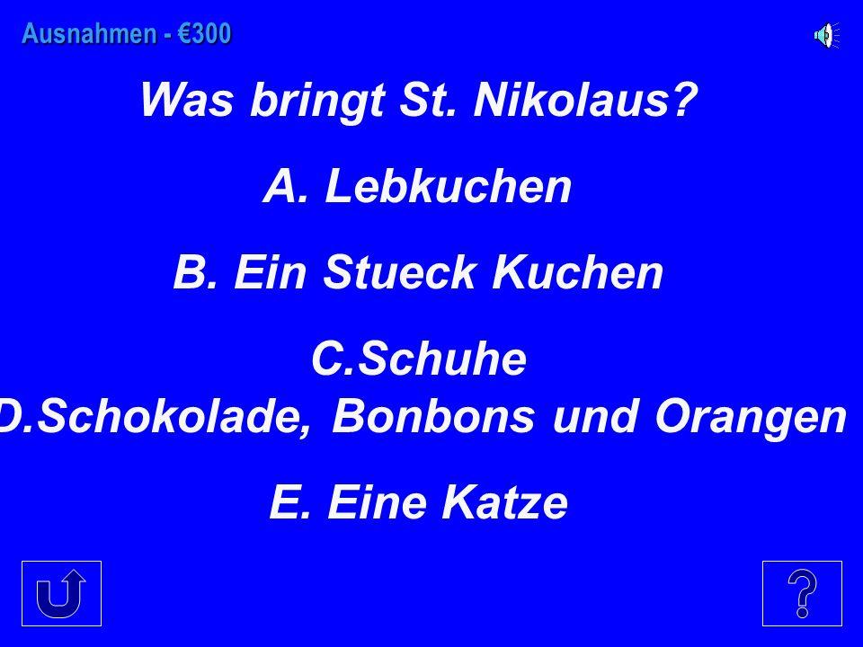 Ausnahmen - €200 Wann ist St. Nikolaus Tag. A. Am.