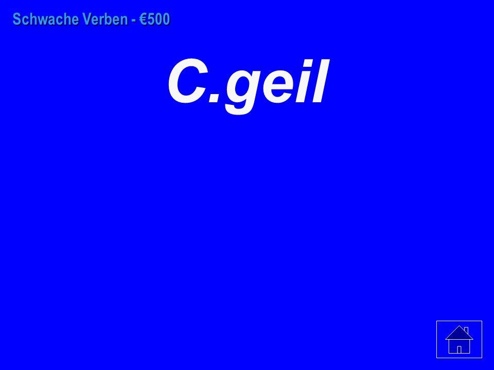 Schwache Verben - €400 C. Frau Ditty