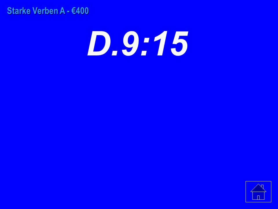 Starke Verben A - €300 C.2:30