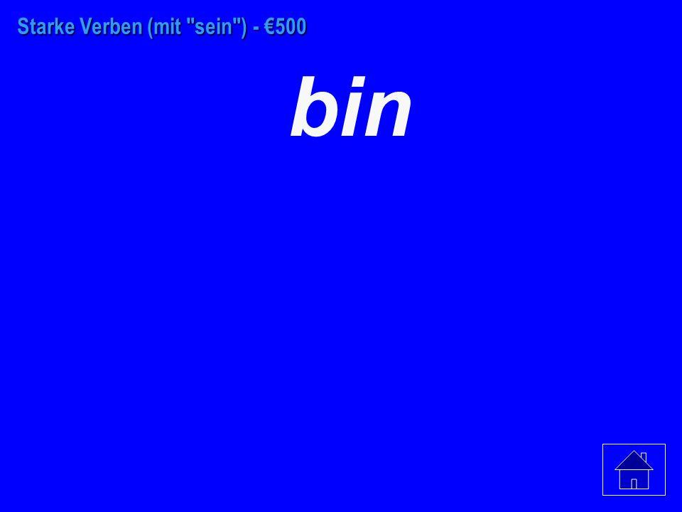 Starke Verben (mit sein ) - €200